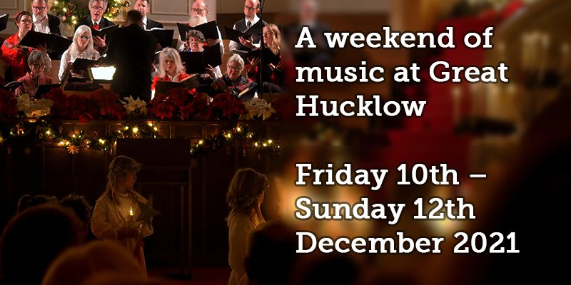A weekend of music at Great  Hucklow  Friday 10th –  Sunday 12th  December 2021